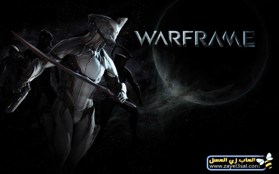 لعبة الحرب والاكشن Warframe Online لعبة حربية اون لاين مع الشرح الكامل